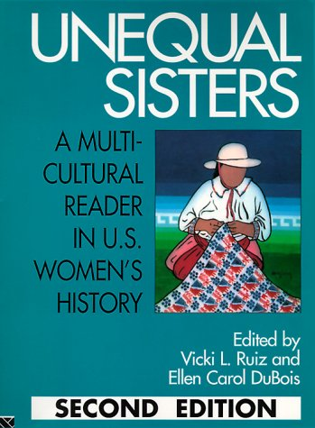 9780415908924: Unequal Sisters: A Multicultural Reader in U.S. Women's History