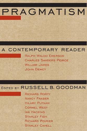 9780415909105: Pragmatism: A Contemporary Reader