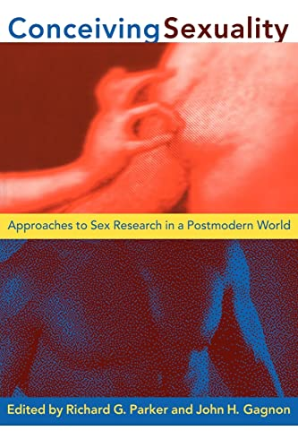 9780415909280: Conceiving Sexuality: Approaches to Sex Research in a Postmodern World