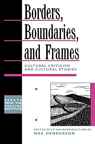 9780415909303: Borders, Boundaries, and Frames (Essays from the English Institute)