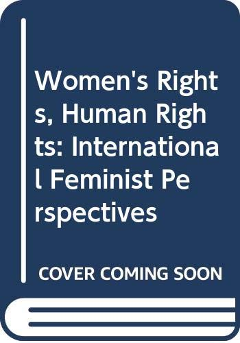 9780415909945: Women's Rights, Human Rights: International Feminist Perspectives