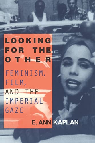 9780415910170: Looking for the Other: Feminism, Film and the Imperial Gaze
