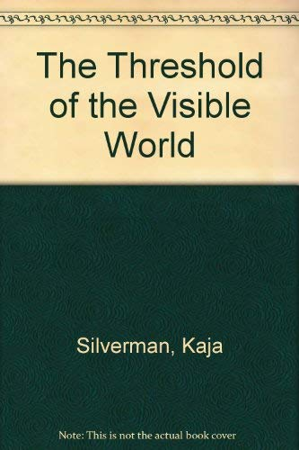 9780415910385: The Threshold of the Visible World