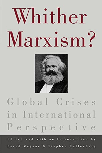 Whither Marxism?: Global Crises in International Perspective
