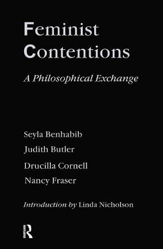 9780415910859: Feminist Contentions: A Philosophical Exchange (Thinking Gender)