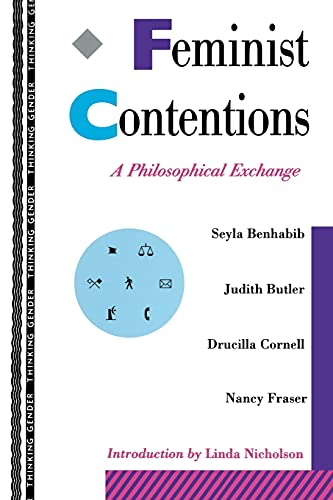 9780415910866: Feminist Contentions: A Philosophical Exchange (Thinking Gender)