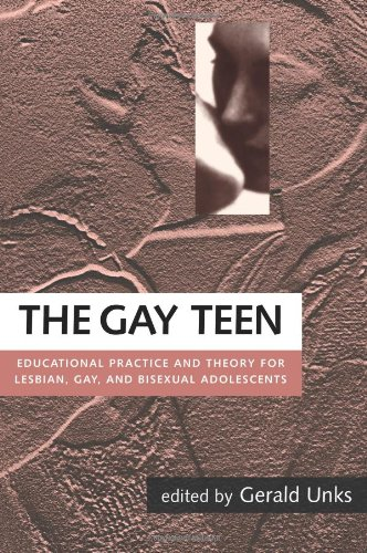 9780415910958: The Gay Teen: Educational Practice and Theory for Lesbian, Gay and Bisexual Adolescents