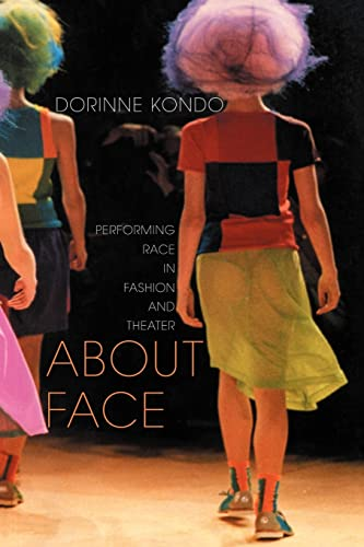 9780415911412: About Face: Performing Race in Fashion and Theater