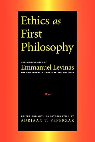 9780415911436: Ethics as First Philosophy: The Significance of Emmanuel Levinas for Philosophy, Literature and Religion