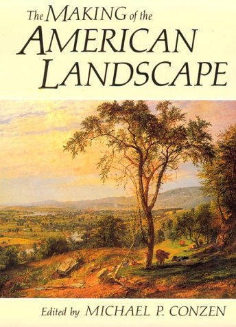 9780415911788: The Making of the American Landscape