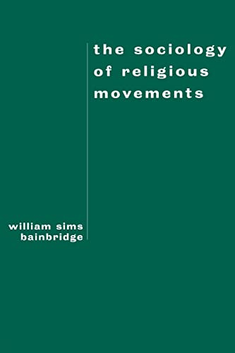 9780415912020: The Sociology of Religious Movements