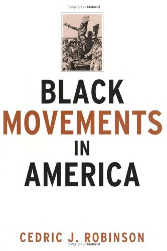 9780415912235: Black Movements in America (Revolutionary Thought/Radical Movements)