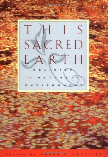 9780415912334: This Sacred Earth: Religion, Nature and Environment