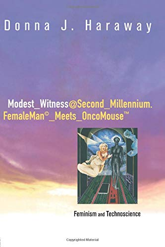 9780415912457: Modest_Witness@Second_Millennium.FemaleMan_Meets_OncoMouse: Feminism and Technoscience