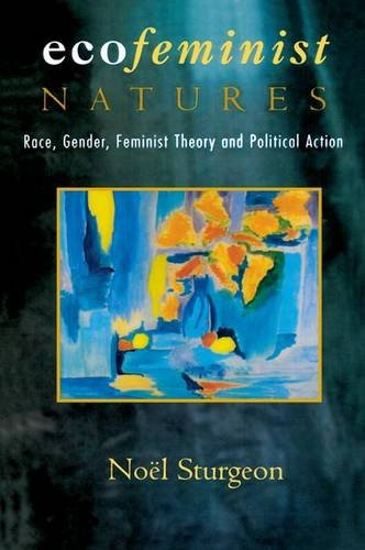 9780415912495: Ecofeminist Natures: Race, Gender, Feminist Theory and Political Action