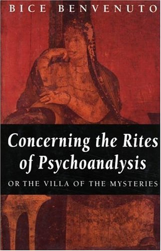 9780415912556: Concerning the Rites of Psychoanalysis: Or the Villa of the Mysteries