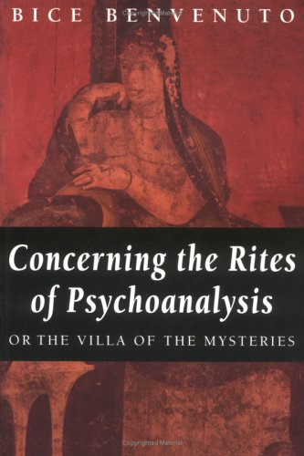9780415912563: Concerning the Rites of Psychoanalysis: Or the Villa of the Mysteries