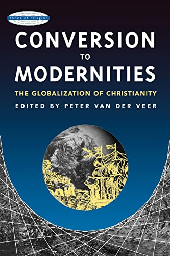 9780415912747: Conversion to Modernities (Zones of Religion)