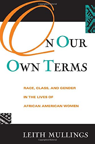 9780415912853: On Our Own Terms: Race, Class, and Gender in the Lives of African-American Women