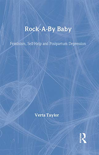 9780415912914: Rock-a-by Baby: Feminism, Self-Help and Postpartum Depression (Perspectives on Gender)