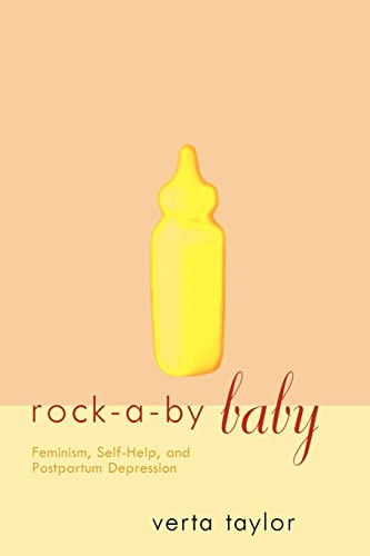 9780415912921: Rock-a-by Baby: Feminism, Self-Help and Postpartum Depression (Perspectives on Gender)