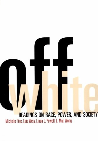 9780415913027: Off White: Readings on Race, Power, and Society