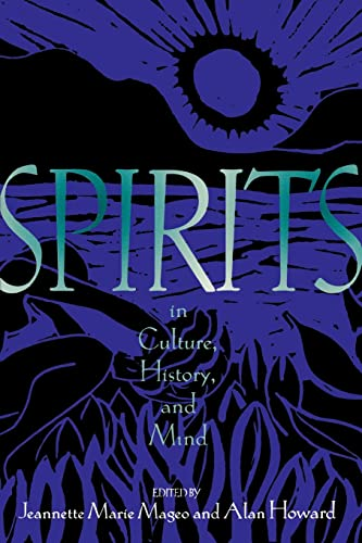9780415913683: Spirits in Culture, History and Mind