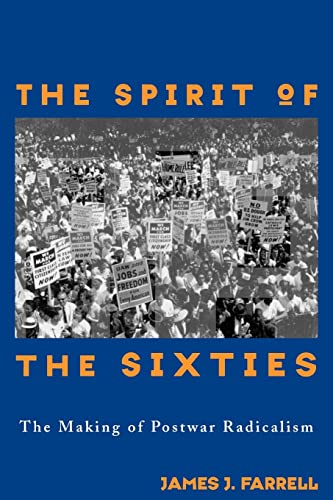 9780415913867: The Spirit of the Sixties: The Making of Postwar Radicalism (American Radicals)