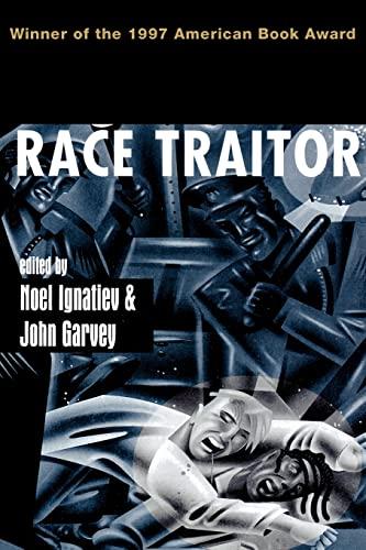 9780415913935: Race Traitor