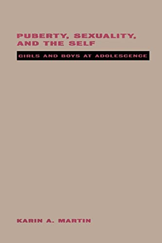 9780415914253: Puberty, Sexuality and the Self: Girls and Boys at Adolescence (Politics of Language)