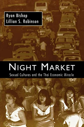 9780415914291: Night Market: Sexual Cultures and the Thai Economic Miracle