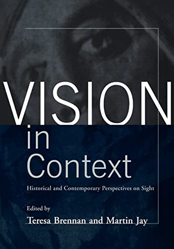 Vision in Context: Historical and Contemporary Perspectives on Sight