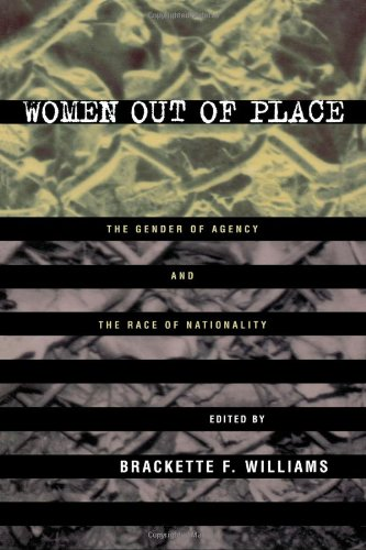 9780415914963: Women Out of Place: The Gender of Agency and the Race of Nationality