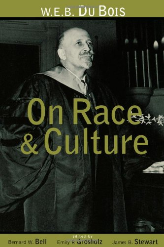 9780415915564: W.E.B. Du Bois on Race and Culture
