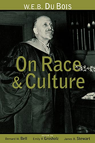 9780415915571: W.E.B. Du Bois on Race and Culture (Routledge Adv. in Asia-Pacific)