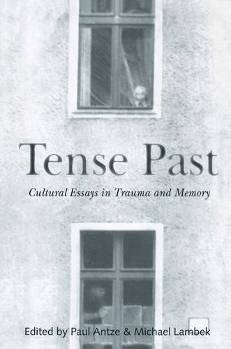9780415915625: Tense Past: Cultural Essays in Trauma and Memory