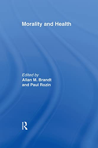 9780415915816: Morality and Health: Interdisciplinary Perspectives