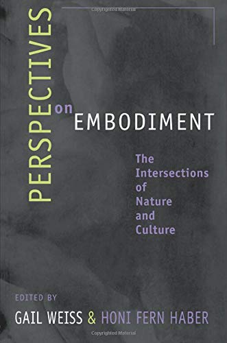 9780415915861: Perspectives on Embodiment: The Intersections of Nature and Culture