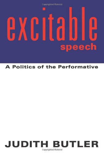 9780415915878: Excitable Speech: A Politics of the Performative