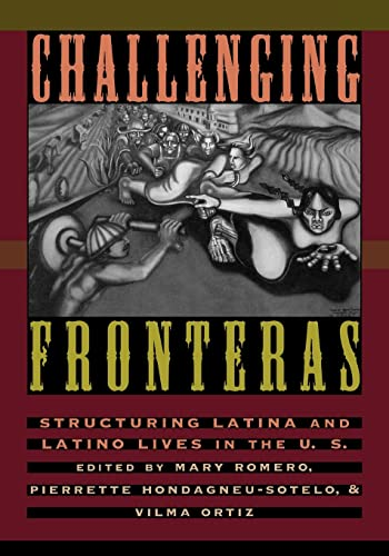 9780415916080: Challenging Fronteras: Structuring Latina and Latino Lives in the U.S.