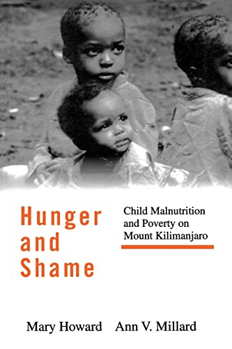 9780415916141: Hunger and Shame: Child Malnutrition and Poverty on Mount Kilimanjaro