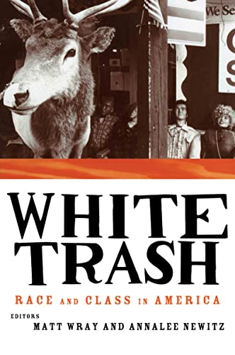 9780415916929: White Trash: Race and Class in America