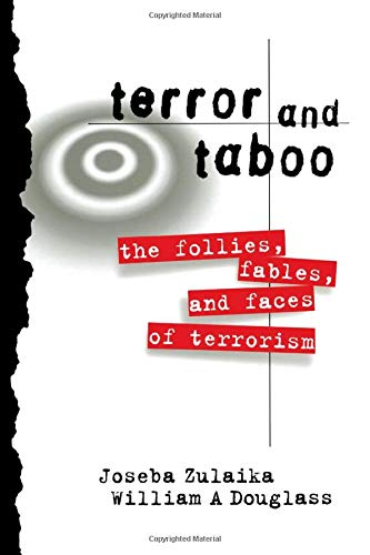9780415917582: Terror and Taboo: The Follies, Fables, and Faces of Terrorism