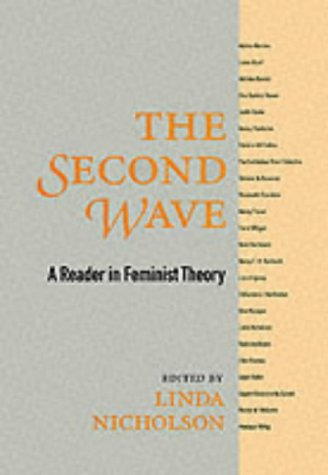 9780415917612: The Second Wave: Feminist Theoretical Writings