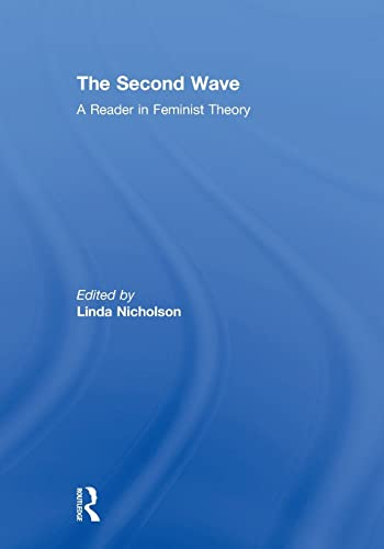 9780415917612: The Second Wave: A Reader in Feminist Theory