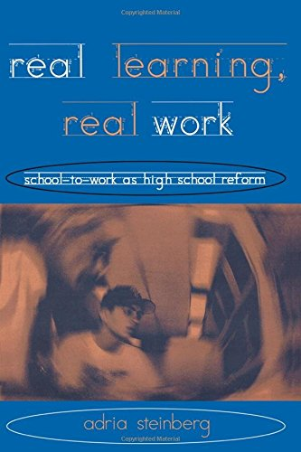 9780415917926: Real Learning, Real Work: School-to-Work As High School Reform (Transforming Teaching)