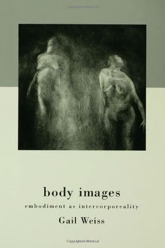 9780415918022: Body Images: Embodiment as Intercorporeality