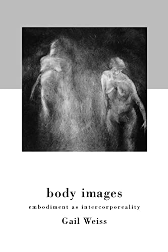 9780415918039: Body Images: Embodiment as Intercorporeality