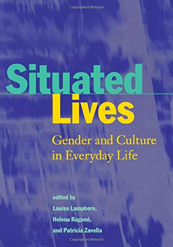 9780415918060: Situated Lives: Gender and Culture in Everyday Life