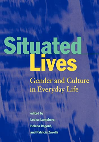 9780415918077: Situated Lives: Gender and Culture in Everyday Life